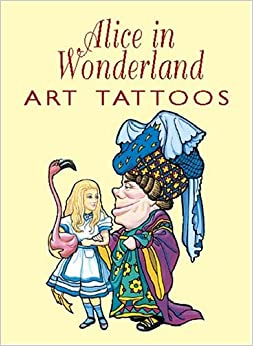 Alice in Wonderland Tattoos: Marty Noble: 0800759427543: Amazon.com