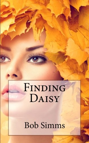 Finding Daisy: Volume 4 (Ess and Oz Adventures)