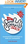 The Snowball Effect: Communication Te...
