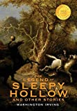 img - for The Legend of Sleepy Hollow and Other Stories (1000 Copy Limited Edition): Or, the Sketch Book of Geoffrey Crayon, Gent. book / textbook / text book