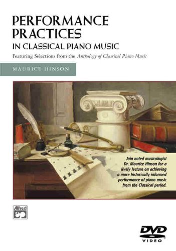 Performance Practises In Classical Piano Music [DVD]