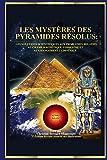 Les Mystères des Pyramides Résolus :: Les Solutions Scientifiques aux Problèmes  Relatifs au Champ Magnétique Terrestre et au Changement Climatique
