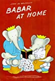 Babar at Home (Babar the Elephant)