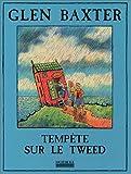 Tempête sur le Tweed (French Edition) (2842301692) by Baxter, Glen