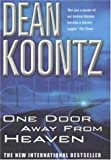 Dean Koontz One Door Away from Heaven