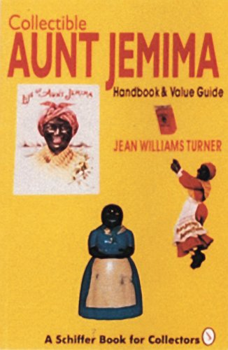 collectible-aunt-jemima-handbook-and-value-guide-schiffer-book-for-collectors-paperback