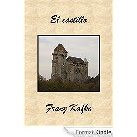 El castillo (Spanish Edition)