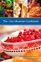 The New Ukrainian Cookbook: A Blend of Tradition and Innovation