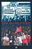 Social Solutions to Poverty: Americas Struggle to Build a Just Society (Great Barrington Books)