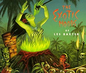 Exotic Moods of Les Baxter