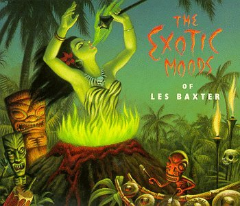 Les Baxter - The Exotic Moods of Les Baxter - Zortam Music