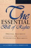img - for The Essential Bill of Rights: Original Arguments and Fundamental Documents book / textbook / text book