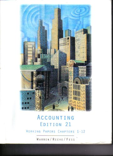Accounting Edition 21 Working Papers Chapters 1 - 12