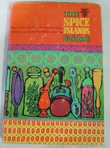 The Spice Islands Cook Book, Spice Islands Home Economics Staff