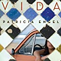Vida Audiobook by Patricia Engel Narrated by Heather Margaret