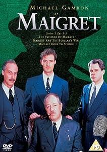 Maigret: Series 1 - The Patience Of Maigret/Burglar's Wife/Goe... [DVD]