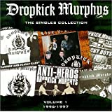 "Singles Collectionvon ""Dropkick Murphys"""