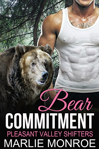 Bear Commitment: BBW Paranormal Shape Shifter Romance (Pleasant Valley Shifters) PDF