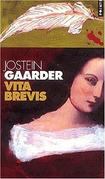 Vita Brevis par Gaarder