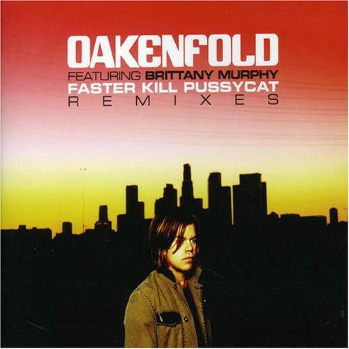 Oakenfold - Faster Kill Pussycat (Single) - Zortam Music