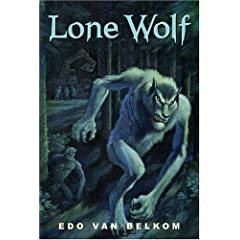 Lone Wolf by Edo Van Belkom