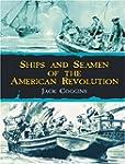 Ships and Seamen of the American Revo...