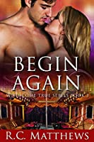 Begin Again (Wish Come True Book 3) [Kindle Edition]