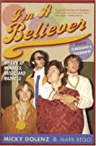 I\'m a Believer: My Life of Monkees, Music, and Madness