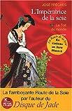 echange, troc José Frèches - L'Impératrice de la Soie, tome 1 : Le Toit du monde