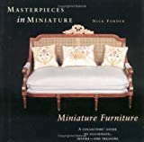 img - for Masterpieces in Miniature - Miniature Furniture, A Collectors' Guide to Illuminate, inspire - and Tr book / textbook / text book