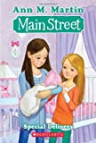 Special Delivery (Main Street #8) (0545068959) by Martin, Ann M.