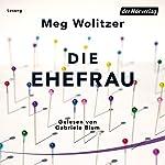 Die Ehefrau | Meg Wolitzer