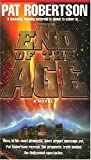 The End of the Age (0849937132) by Pat Robertson