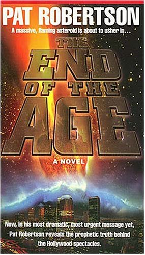 The End of the Age, Pat Robertson