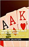 Winning Low Limit Poker: How To Win Low-Level HoldEm: Tips For Beginners To Dominate The Online Game