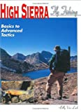 Search : High Sierra Fly Fishing : Basics to Advanced Tactics
