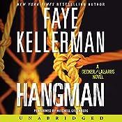 Hangman: A Peter Decker and Rina Lazarus Novel | Faye Kellerman