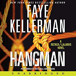 Hangman: A Peter Decker and Rina Lazarus Novel | [Faye Kellerman]
