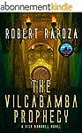 The Vilcabamba Prophecy: A Nick Randa...