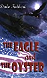 img - for The Eagle and the Oyster book / textbook / text book