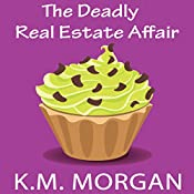 The Deadly Real Estate Affair: Daisy McDare Deadly Affair Series, Book 4 | K.M. Morgan