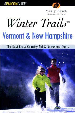 Winter Trails of Vermont & New Hampshire