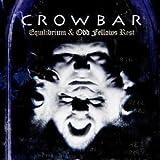 echange, troc Crowbar - Equilibrium / Odd Fellows Rest