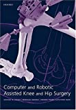 img - for Computer and Robotic Assisted Hip and Knee Surgery book / textbook / text book