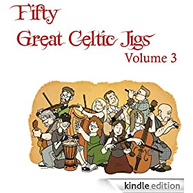 Fifty Great Celtic Jigs Vol. 3