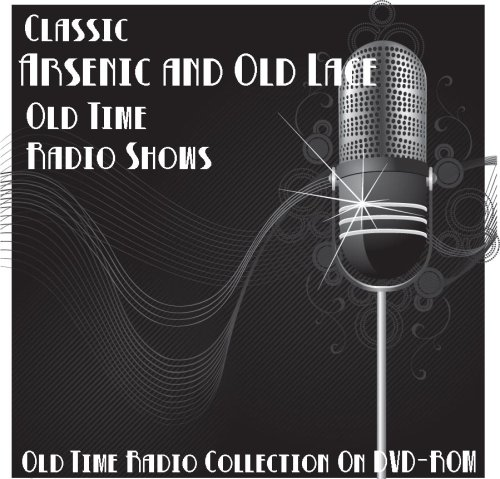 2 Arsenic and Old Lace Black Comedy Old Time Radio Broadcast on DVD (over 85 Minutes running time)