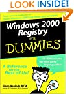 Windows 2000 Registry For Dummies (For Dummies (Computer/Tech))