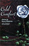 Cold Comfort (1930997094) by Paula Guran