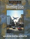 img - for Unsettling Cities: Movement/Settlement (Understanding Cities) book / textbook / text book