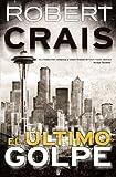 El último golpe (La Trama) (Spanish Edition)